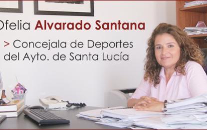 Entrevista con Dña. Ofelia Alvarado Santana, Concejala de Deportes de Santa Lucía