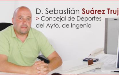 Entrevista con D. Sebastián Suárez Trujillo, Concejal de Deportes de la Villa de Ingenio