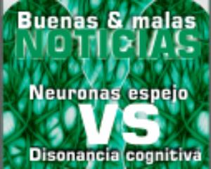 Neuronas espejos y la disonancia cognitiva