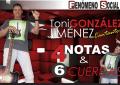 Entrevista con el cantautor Toni González Jiménez, con «Cuatro notas y 6 cuerdas»
